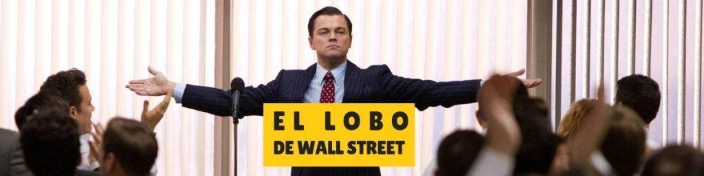 pelicula el lobo de wall street para emprendedores