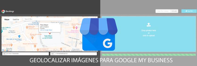 Cómo Geolocalizar imágenes para mejorar el SEO en Google my Business