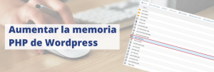 Aumentar la memoria PHP de WordPress