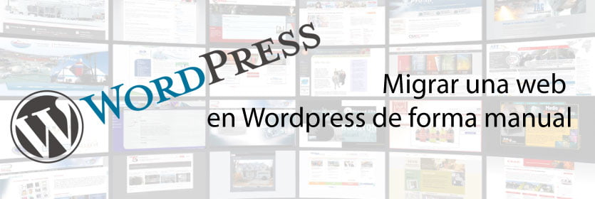 Cómo migrar una web en WordPress de forma manual